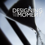 designing-for-the-moment